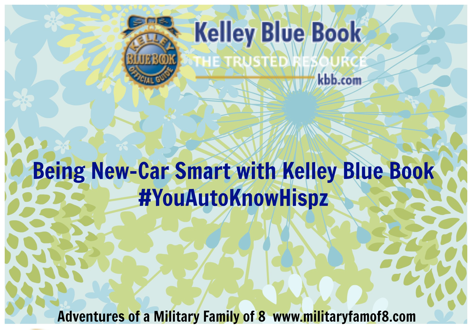 Being New-Car Smart with Kelley Blue Book #YouAutoKnowHispz ...