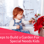 Steps to Build a Garden For Special Needs Kids. Having a child with special needs gives us the opportunity to create customized little worlds for them to enjoy. I love that my Son has found peace in his garden area, I hope you find our article useful.