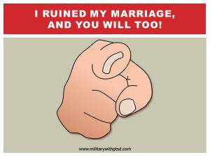 I Ruined My Marriage, and You Will