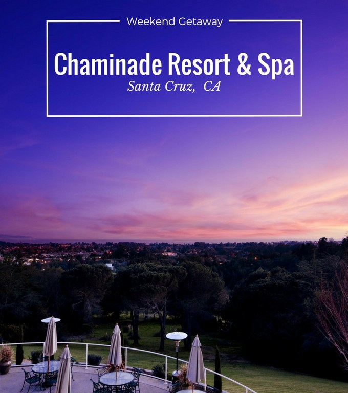 Weekend Getaway- Chaminade Resort & Spa in Santa Cruz, CA