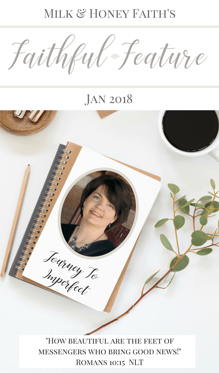 The Faithful Feature for January is none other than Leslie Newman from Journey to Imperfect. She is the ultimate Christian Blogger with outstanding resources who helps those who battle perfectionism. #thefaithfulfeature #milkandhoneyfaith #christianblogger #guestpost
