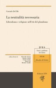 """Copertina del saggio di Corrado Del Bo' """"La neutralità necessaria"""""""