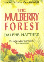 Image of The Mulberry Forest by Dalene Matthee book cover