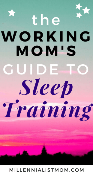 working mom's guide to sleep training