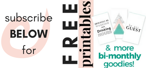 subscribe below for free printables & other bi-monthly goodies!