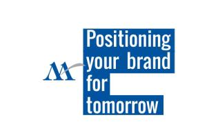 Positioning Your Brand for Tomorrow