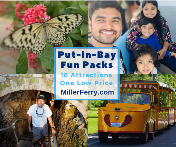 Put-in-Bay Fun Packs include ten attractions and round trip Miller Ferry tickets