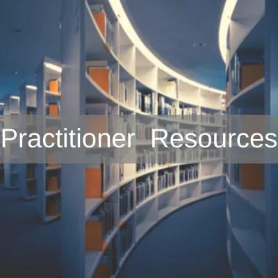 Practitioner Resources