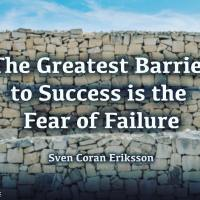 The greatest barrier to success is the fear of failure. - Sven-Göran Eriksson