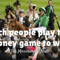 Rich people play the money game to win.