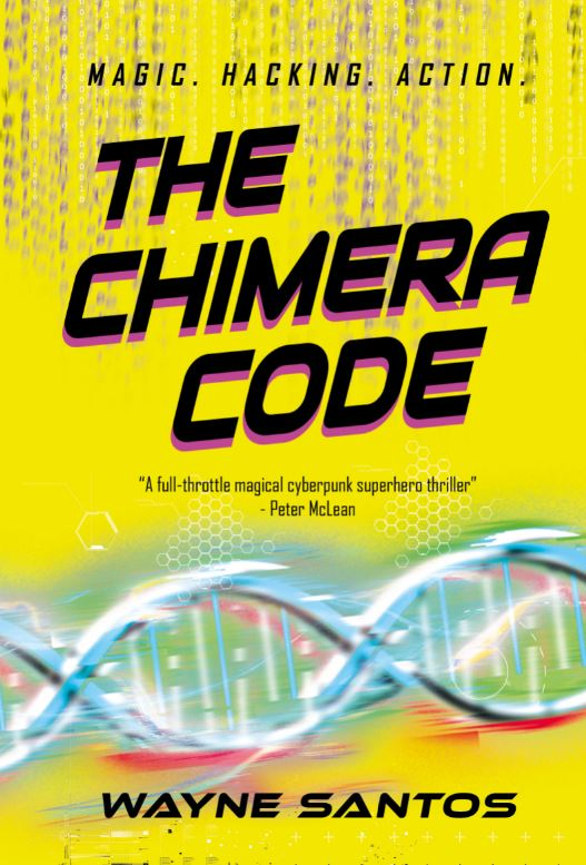 Book cover features yellow background. The Chimera Code in dark letters, and a electrified DNA strand across the lower part of the book.