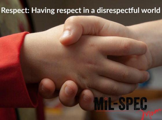 having respect in a disrespectful world