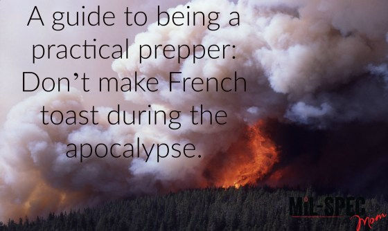 A guide to being a practical prepper