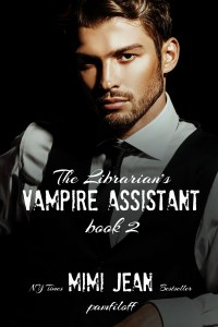 The Librarian's Vampire Assistant, book 2 by New York Times Bestseller Mimi Jean Pamfiloff