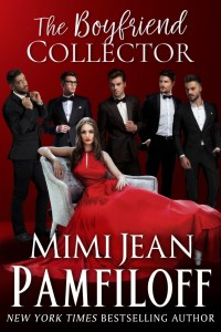 From New York Times Bestseller Mimi Jean Pamfiloff comes the STEAMY Part Two and conclusion of The Boyfriend Collector.