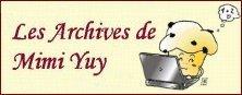 Les archives de mimi yuy