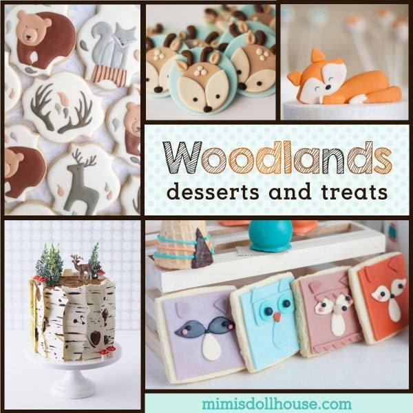 Woodlands Dessert Ideas Fox Cookies Bear Cakes And More Mimi S Dollhouse