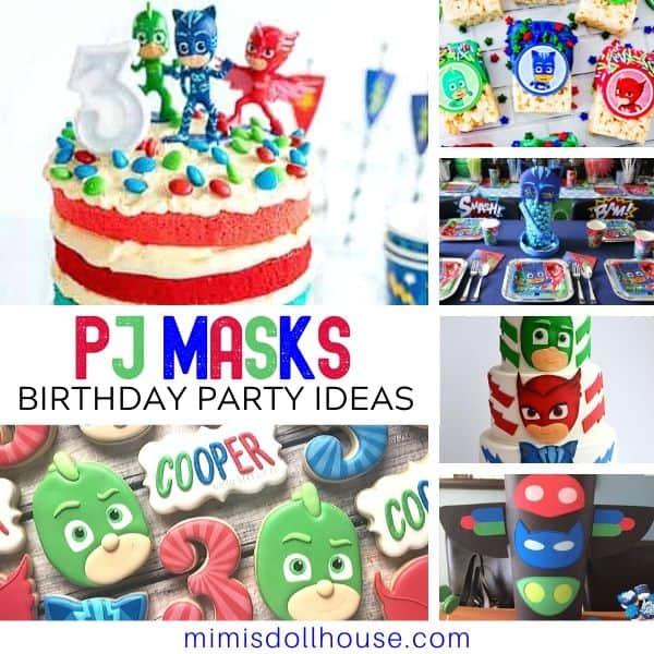 Pj Masks Birthday Ideas To Save The Day Mimi S Dollhouse