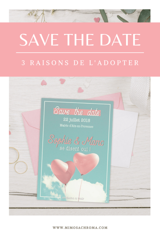 Save the Date : 3 raisons de l'adopter