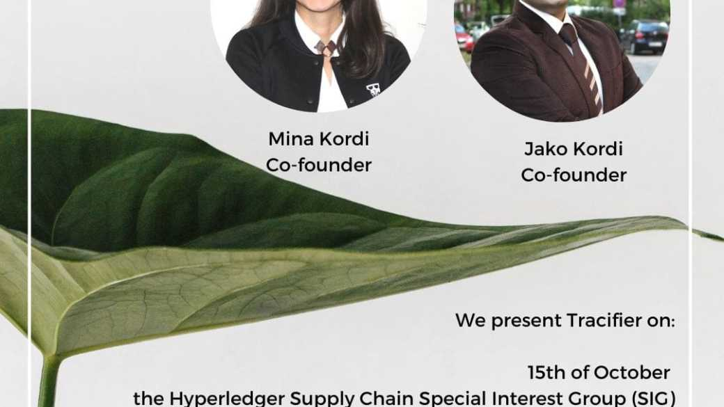 Tracifier presented at the Hyperledger Supply Chain Special Interest Group (SIG)