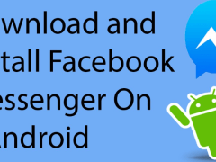How to Download & install facebook Messenger on your Android
