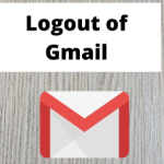 How to Sign Out of Gmail App – Sign out of Gmail from Mobile Device