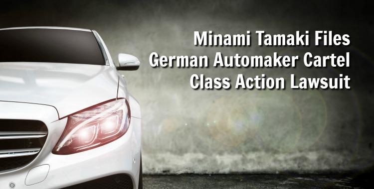 Minami Tamaki Files German Automaker Cartel Class Action Lawsuit