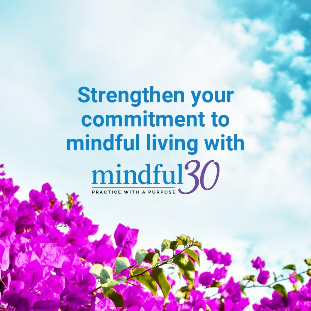 Mindful30 Challenge 2021