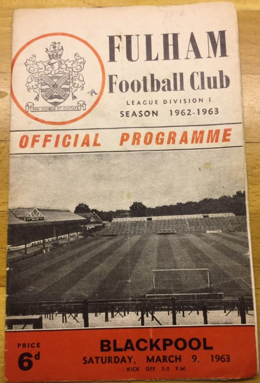 Suton United: Fulham Football Club Official Programme. Match against Blackpool, Saturday March 9, 1963.