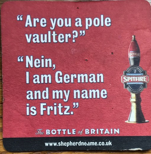 "Heatwave: ""Are you a pole vaulter?"" - ""Nein I am German and my name is Fritz."""