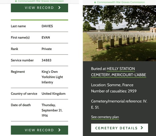 Private Evan Davies: Confirmation of grave location from the Commonwealth War Graves Commission Website.