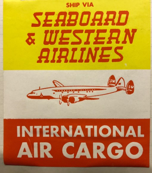 Trevor's Stickies: Seaboard & Western Airlines was founded in 1946. Taken over by Flying Tiger Line in 1980. Eventually became part of FedEx.