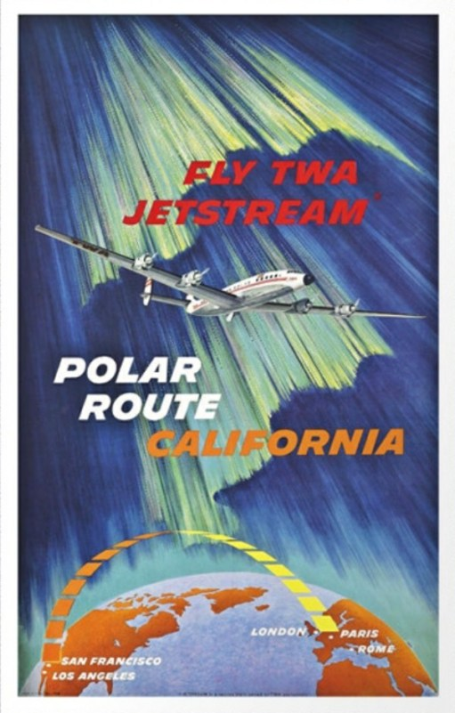 "Trevor and Henry: ""Fly TWA Jetstreaam Polar Route California"""