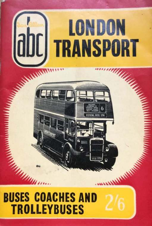 abc London Transport - Buses, Coaches and Trolleybuses.