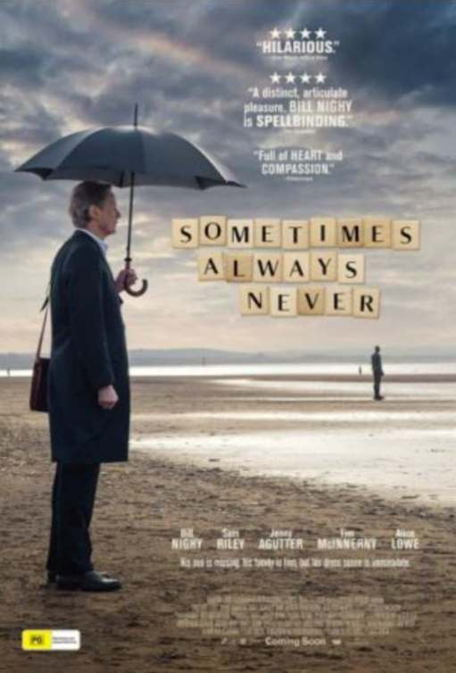 "Poster for the film ""Sometimes always never"" Starring Bill Nighy."