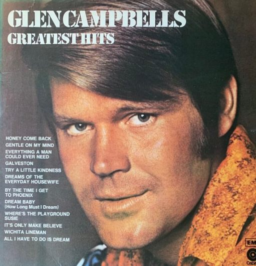 """Album cover - """"Glenn Campbell's Greatest Hits"""". Headshot along with a list of tracks."""