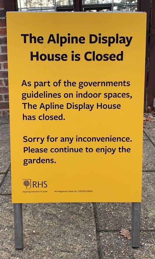 Closure notice for Wisley Gardens Alpine Display.