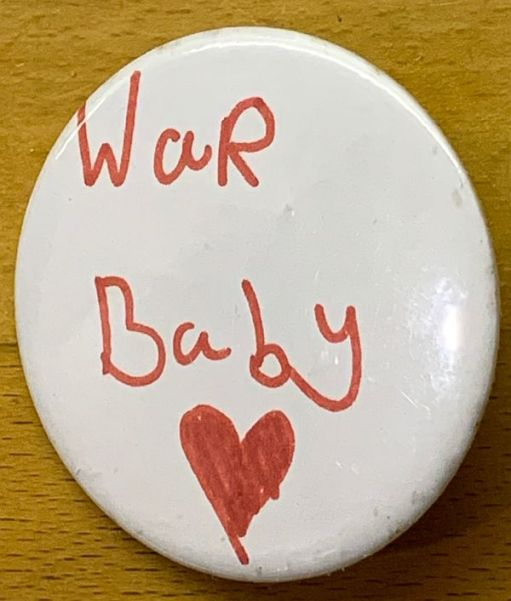 The War Baby badge Andrew made for Bobby.