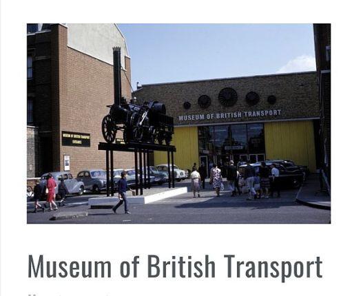 The Museum of British Transport.