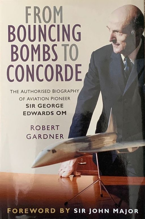 """From cover of Sir George Edwards' biography """"From Bouncing Bombs to Concorde""""."""