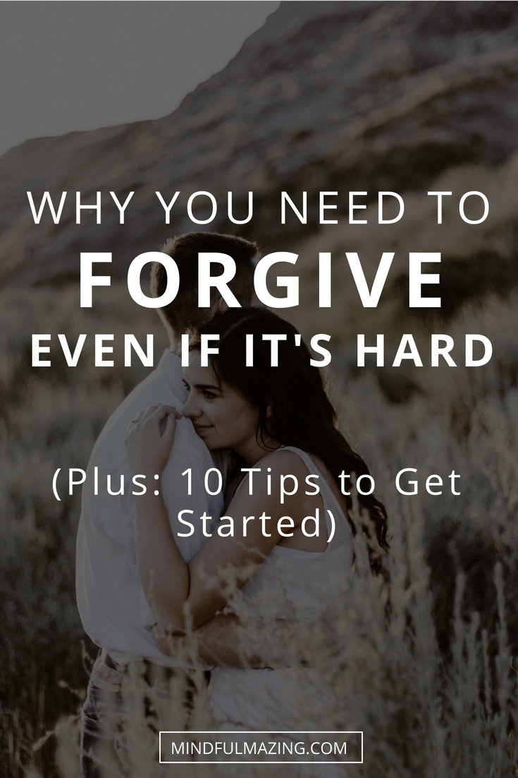 How to forgive a loved one