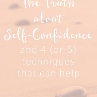 The Truth about Self-Confidence and 4 (or 5) Techniques That Can Help