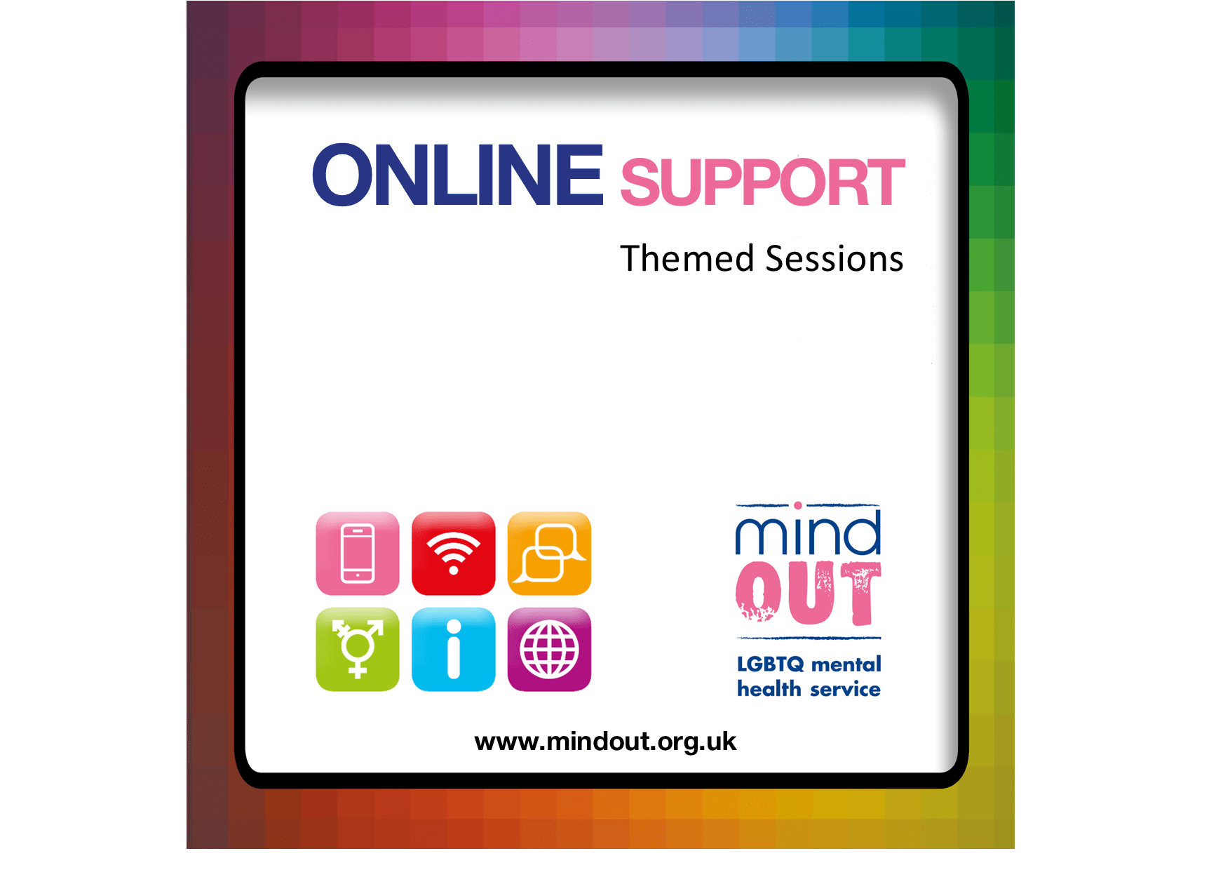 online support themed sessions with six colourful symbols and the mindout logo and the mindout logo