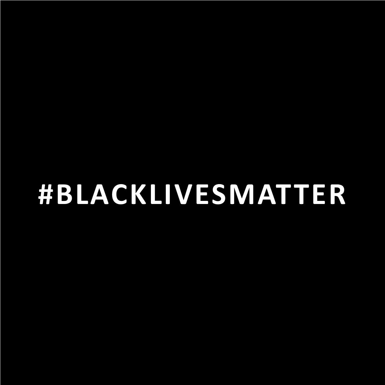 #blacklivesmatter appear on a black background