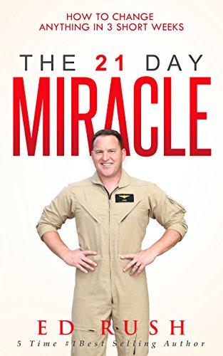 Le miracle de 21 jours de Ed Rush