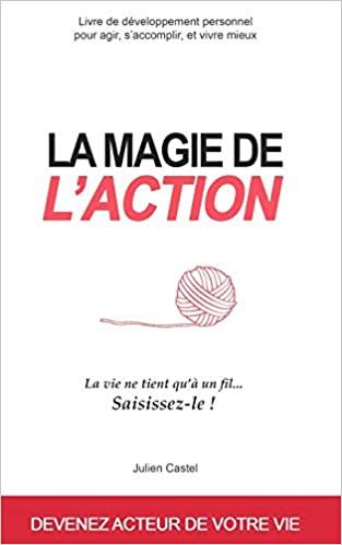 La Magie de l'Action
