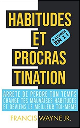 Habitudes et procrastination