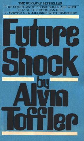 Future Shock - Alvin Toffler