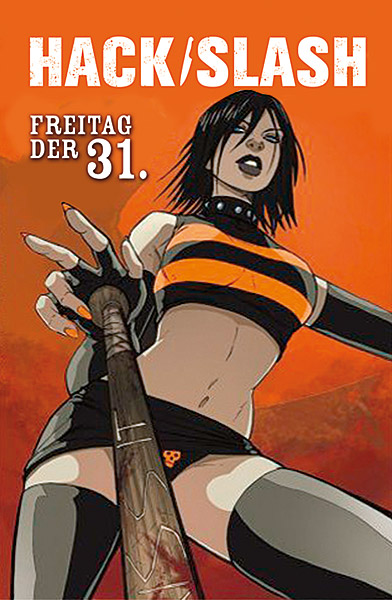Comicreview: Hack/Slash 3 – Freitag der 31.