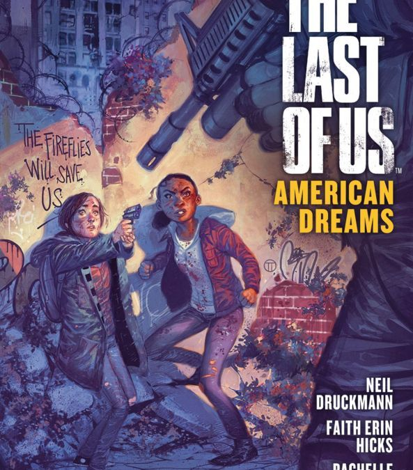 "Comicreview: ""Last Of Us – American Dreams"" – der Prequelcomic zum Spiel"